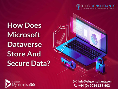 How Does Microsoft Dataverse Store And Secure Data?