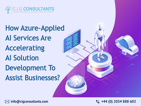How Azure-Applied AI Services Are Accelerating AI Solution Development To Assist Businesses?