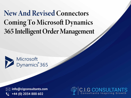 New And Revised Connectors Coming To Microsoft Dynamics 365 Intelligent Order Management