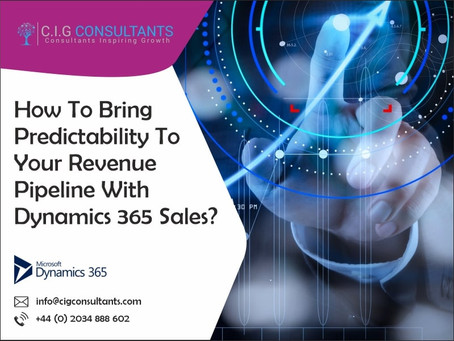 How To Bring Predictability To Your Revenue Pipeline With Dynamics 365 Sales?