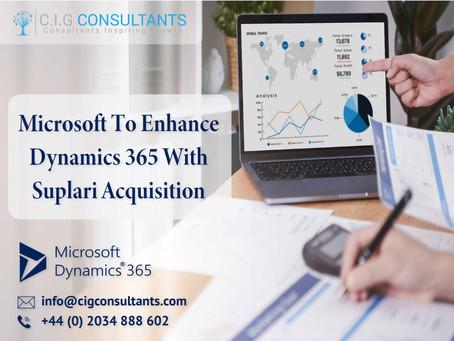 Microsoft To Enhance Dynamics 365 With Suplari Acquisition