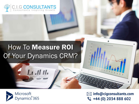 How To Measure ROI Of Your Dynamics CRM?