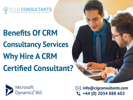 Benefits Of CRM Consultancy Services-Why Hire A CRM Certified Consultant