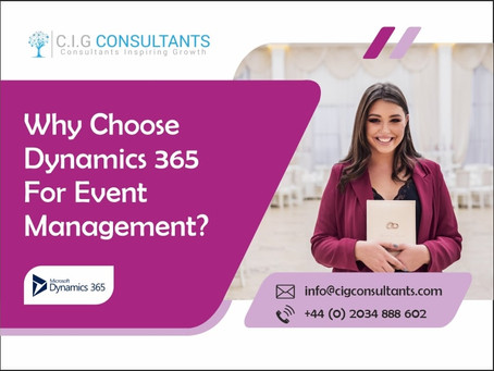 Why Choose Dynamics 365 For Event Management?