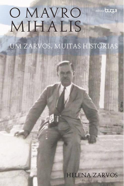 O Mavro Mihalis : um zarvos, muitas histórias