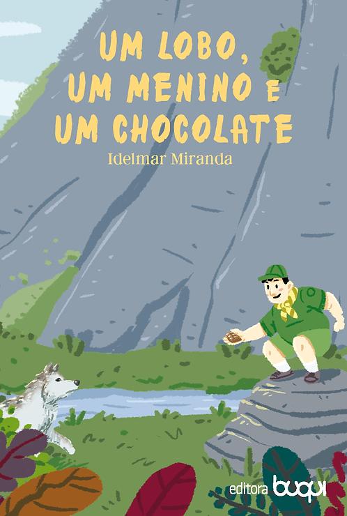 Um lobo, um menino e um chocolate
