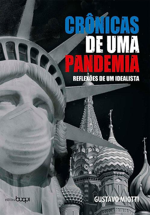 Crônicas de uma pandemia: reflexões de um idealista