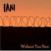 Lani - without you now copy 4 cd baby.jp