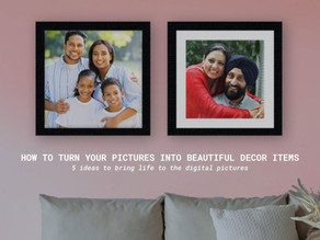 How to turn your Pictures into beautiful decor items