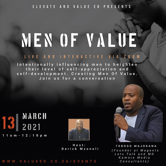 Men Of Value this Saturday with Magents Founder: Tebogo Mojakana