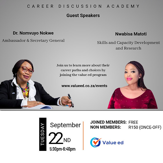 Career Academy w/ Dr. Nomvuyo Nokwe & Nwabisa Matoti