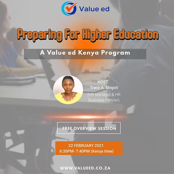 Preparing For Higher Education ( A Value ed Kenya Program )