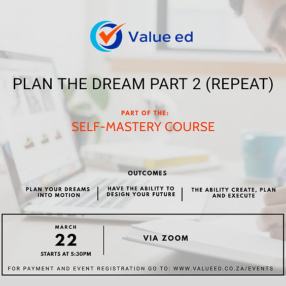 Plan The Dream Part 2 (Repeat)