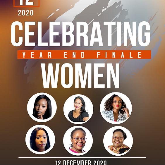 Celebrating Women - YEAR END FINALE