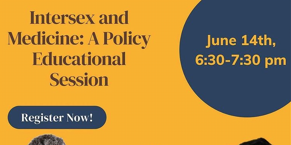 Intersex and Medicine: Policy and Legislation Info Session