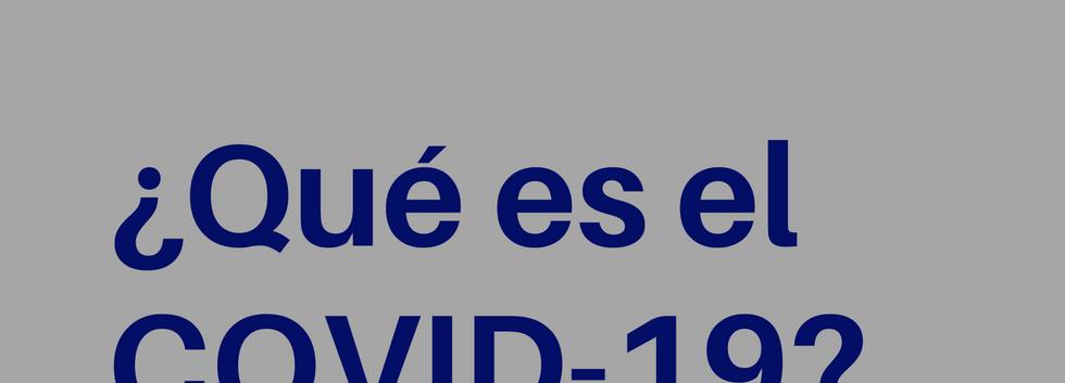 Qué es el COVID-19