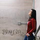 """""""Brave Girl"""""""