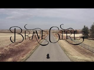 Brave Girl Video