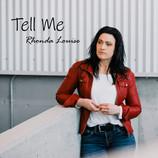 """Tell Me"""
