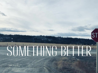 Something Better - YouTube Lyric Video