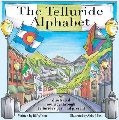 The Telluride Alphabet, Hardcover Book