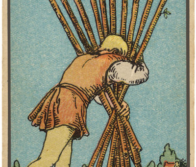 "Dealing With The ""Too Much"" : 10 of Wands"