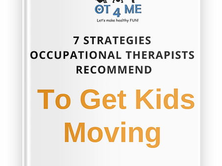 Strategies OTs use to Get Kids Moving