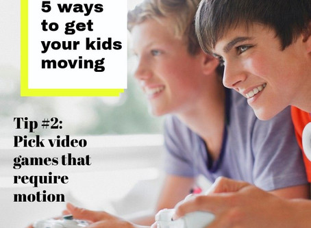 """Pick Video Games that Require Motion - Post 2/5 of the """"Get Your Kids Moving"""" Series"""