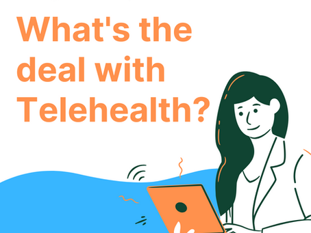 What's the deal with Telehealth (Virtual) Therapy?