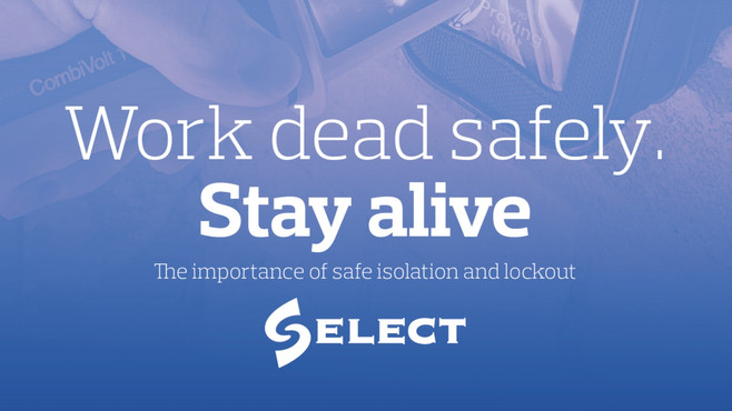 Work dead safely, stay alive