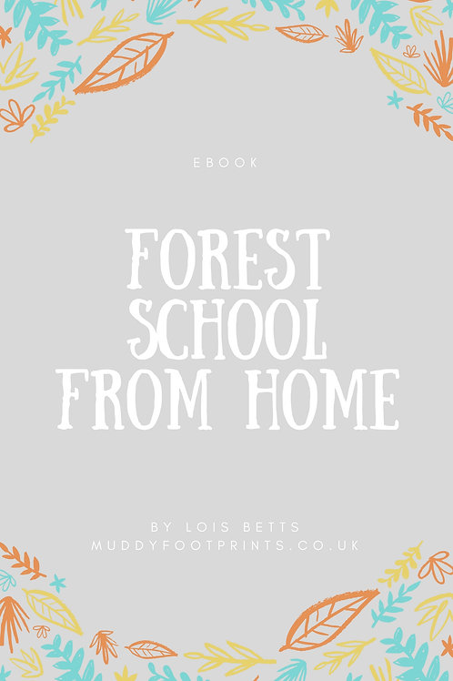 Forest School From Home 2020