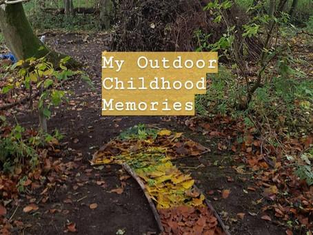 My Outdoor Childhood Memories