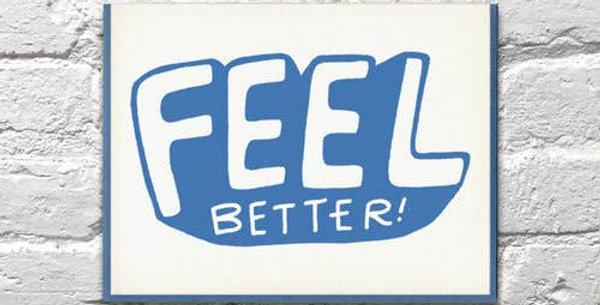 Feel Better – Letterpressed Card