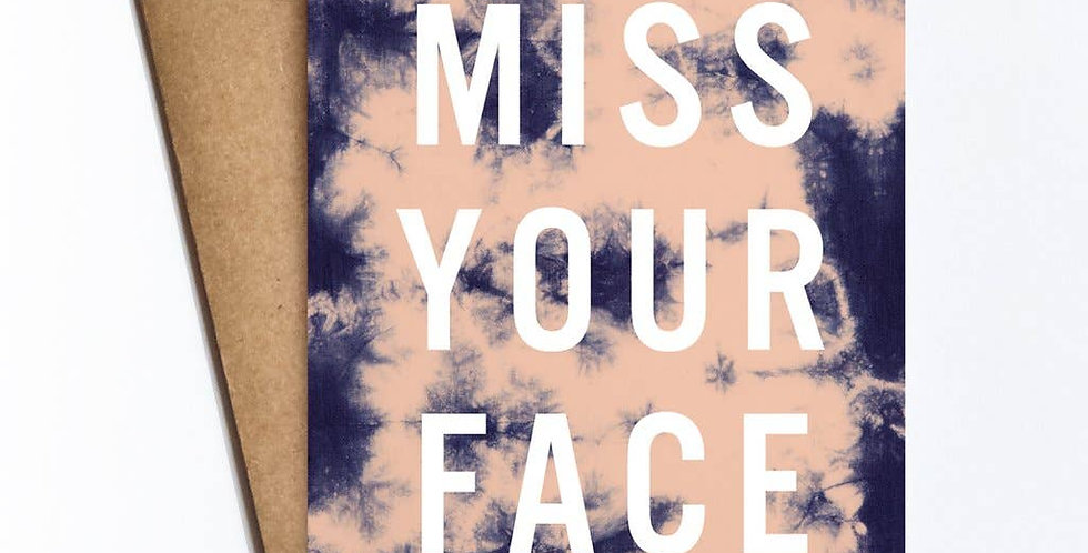 Miss Your Face – Linen Card