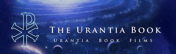 The Urantia Book Films