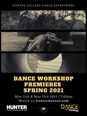 Dance Workshop Premieres Spring 2021 Dra