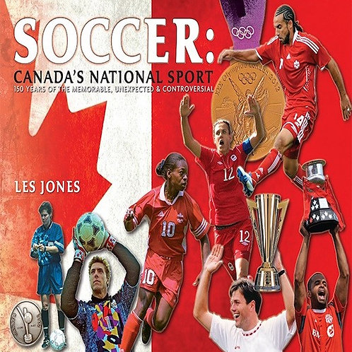 SOCCER: CANADA'S NATIONAL SPORT