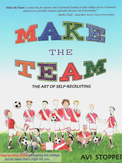 'Make The Team - The Art of Self-Recruiting'by Avi Stopper