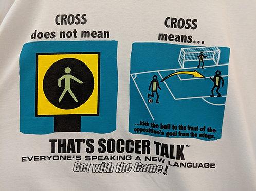 'Soccer Talk' JATO Tee - Cross