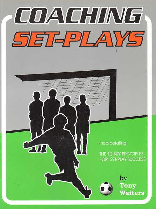 'Coaching: Set-Plays' Book by Tony Waiters
