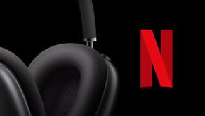 Netflix lança suporte ao Áudio Espacial dos AirPods no iPhone, iPad e Apple TV