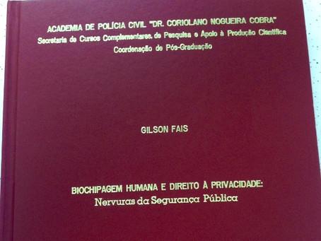 Biochipagem Humana e Direito à Privacidade: nervuras da Segurança Pública