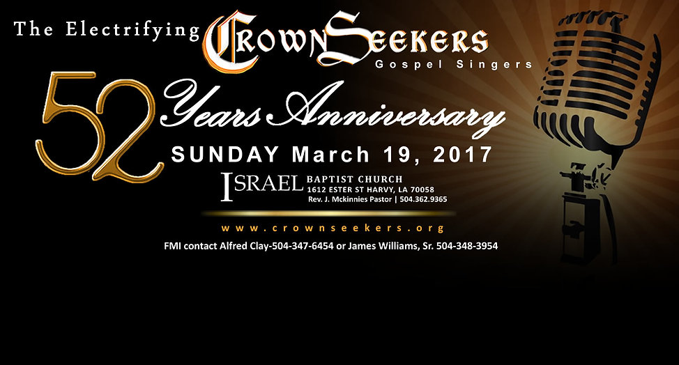 The Crown Seekers 52nd Anniversary