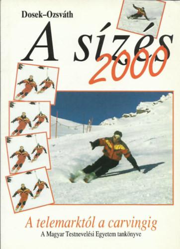 Dosek-Ozsváth: A sízés 2000, 1999