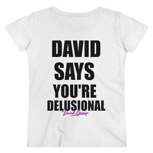 """David Says 2.0"" Women's T-shirt"