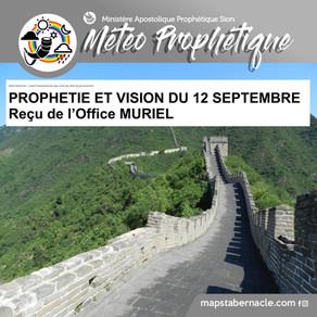 PROPHETIE ET VISION DU 12 SEPTEMBRE (OFFICE MURIEL A.)