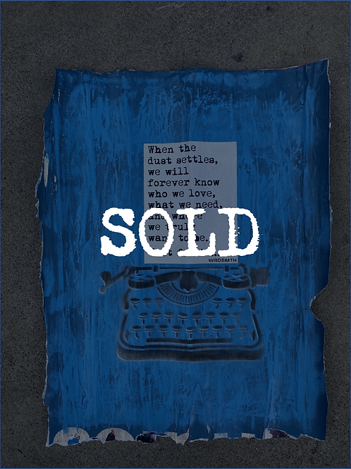 "'the dust settles' 28""x34 on reclaimed paper"