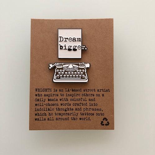 Dream Bigger Pin Set - Page + Typewriter