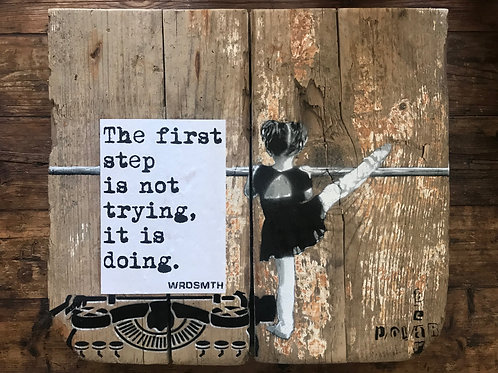 'first step' original on reclaimed wood