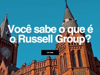 Você sabe o que é o Russell Group?